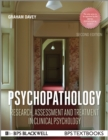 Image for Psychopathology: research, assessment and treatment in clinical psychology
