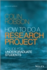 Image for How to do a research project: a guide for undergraduate students