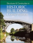 Image for Structures and construction in historic building conservation