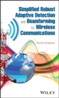 Image for Simplified robust adaptive detection and beamforming for wireless communications