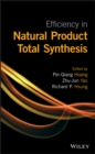 Image for Efficiency in natural products total synthesis