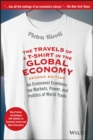 Image for The travels of a t-shirt in the global economy  : an economist examines the markets, power, and politics of world trade