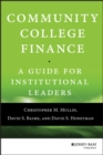 Image for Community college finance  : a guide for institutional leaders