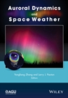 Image for Auroral dynamics and space weather