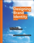 Image for Designing brand identity  : an essential guide for the entire branding team