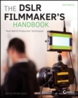 Image for The DSLR filmmaker's handbook  : real-world production techniques