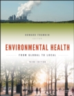 Image for Environmental health  : from global to local