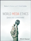 Image for World media ethics  : cases and commentary