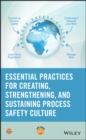 Image for Essential practices for developing, strengthening and implementing process safety culture