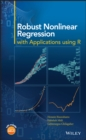 Image for Robust nonlinear regression: with applications using R