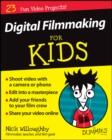 Image for Digital filmmaking for kids for dummies