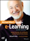Image for Michael Allen's guide to e-learning  : building interactive, fun, and effective learning programs for any company