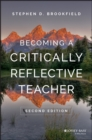 Image for Becoming a critically reflective teacher
