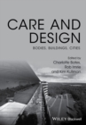 Image for Care and design  : bodies, buildings, cities