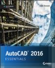 Image for AutoCAD 2016 and AutoCAD LT 2016 essentials