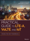 Image for Practical guide to LTE-A, VoLTE and IoT: paving the way towards 5G