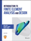 Image for Introduction to finite element analysis and design