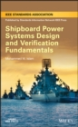Image for Shipboard power systems design and verification fundamentals