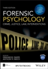 Image for Forensic psychology  : crime, justice, law, interventions