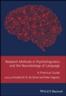 Image for Research methods in psycholinguistics and the neurobiology of language  : a practical guide