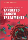 Image for A beginner's guide to targeted cancer treatments