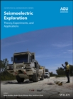Image for Seismoelectric Exploration : Theory, Experiments, and Applications