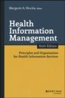 Image for Health information management  : principles and organization for health information services
