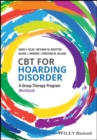 Image for CBT for hoarding disorder  : a group therapy programWorkbook