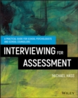 Image for Interviewing for assessment: a practical guide for school psychologist and school counselors
