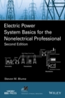 Image for Electric Power System Basics for the Nonelectrical Professional