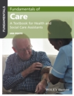 Image for Fundamentals of care  : a textbook for health and social care assistants