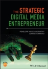 Image for The strategic digital media entrepreneur
