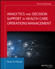 Image for Analytics and decision support in health care operations management
