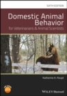 Image for Domestic animal behaviour for veterinarians and animal scientists