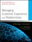 Image for Managing customer experience and relationships  : a strategic framework