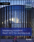 Image for Mastering autodesk revit 2017 for architecture