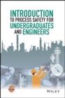 Image for Introduction to process safety for undergraduates and engineers