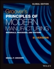 Image for Groover's principles of modern manufacturing  : materials, processes, and systems