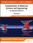 Image for Fundamentals of materials science and engineering: an integrated approach.