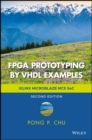 Image for FPGA prototyping by VHDL examples  : Xilinx, MicroBlaze, MCS, SoC