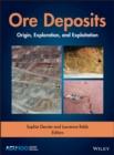 Image for Ore Deposits : Origin, Exploration, and Exploitation