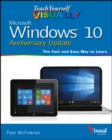 Image for Teach yourself visually Windows 10 Anniversary Update