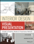 Image for Interior design visual presentation  : a guide to graphics, models, and presentation techniques
