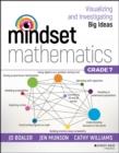 Image for Mindset Mathematics: Visualizing and Investigating Big Ideas, Grade 7