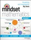 Image for Mindset mathematics  : visualizing and investigating big ideasGrade 1