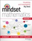 Image for Mindset Mathematics: Visualizing and Investigating Big Ideas, Grade 2
