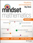 Image for Mindset mathematics  : visualizing and investigating big ideasGrade 5