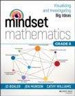 Image for Mindset mathematics  : visualizing and investigating big ideasGrade 8