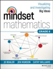 Image for Mindset mathematics: visualizing and investigating big ideas, grade 8
