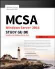 Image for MCSA Windows Server 2016  : complete study guide: Exam 70-742
